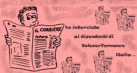 Le interviste ai dipendenti di Teleperformance Italia